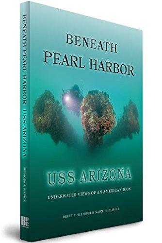Beneath Pearl Harbor: USS Arizona - Underwater Views of an American Icon ()