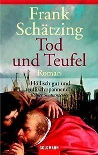 La mort et le diable par Frank Schätzing