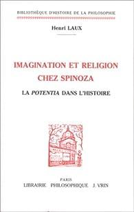 Imagination et religion chez Spinoza par Henri Laux