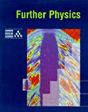 Further Physics, University of Cambridge Local Examinations Syndication Staff, 0521556066