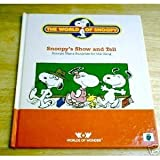 img - for Snoopy's Show and Tell (World of Snoopy) book / textbook / text book