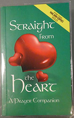 Straight From the Heart - A Prayer Companion (Straight From The Heart By Fr Ladra)