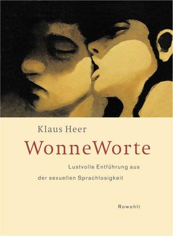 WonneWorte: Lustvolle Entführung aus der sexuellen Sprachlosigkeit