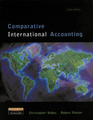 Comparative International Accounting (6th Edition)