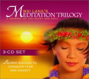 Wai Lana's Meditation Trilogy