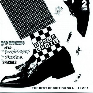 Dance Craze - The Best of British Ska... Live! by Capitol