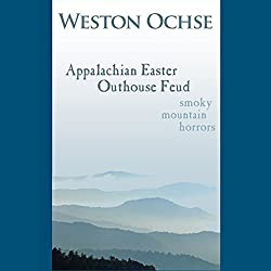 Appalachian Easter Outhouse Feud