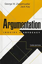 Argumentation: Inquiry and Advocacy (3rd Edition)