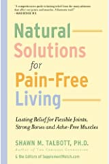 Natural Solutions for Pain-Free Living Paperback