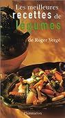 Les Meilleures recettes de légumes par Vergé