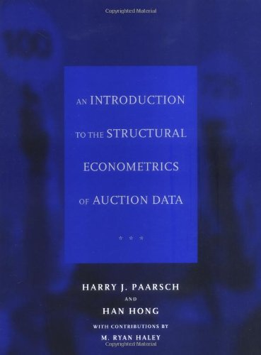 An Introduction to the Structural Econometrics of Auction Data (MIT Press)