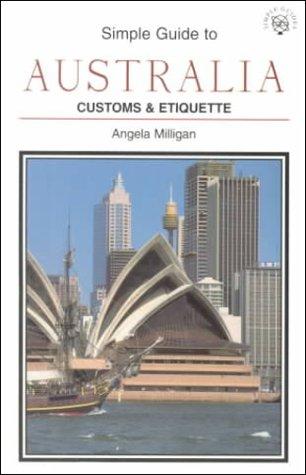 SIMPLE GT AUSTRALIA-PB (SIMPLE GUIDES CUSTOMS AND ETIQUETTE)