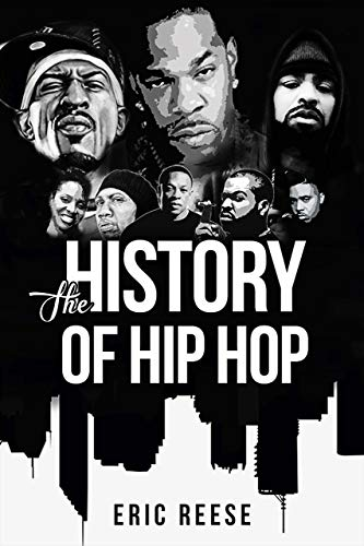 The History of Hip Hop (Best Hip Hop Magazine)