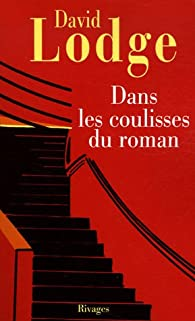 Dans les coulisses du roman par David Lodge