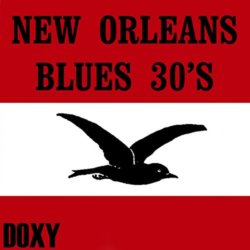 New Orleans Blues 30's (Doxy Collection, Remastered)