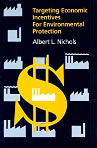 Incentives for Environmental Protection (Regulation of Economic Activity) Thomas Schelling