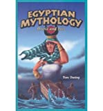 Egyptian Mythology, Tom Daning, 1404221522