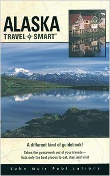 Book Travel Smart: Alaska
