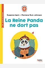 La Reine Panda ne dort pas (Boussole) (French Edition) Kindle Edition