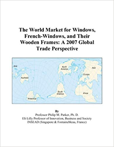 The World Market for Windows, French-Windows, and Their Wooden ...