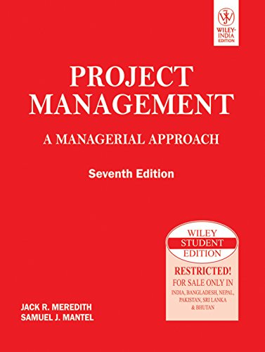 Project Management. A Managerial Approach.