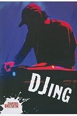 DJing (Crabtree Contact) Paperback