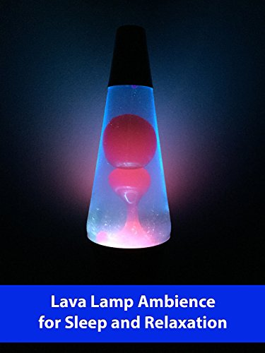 lava-lamp-ambience-for-sleep-and-relaxation