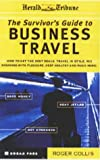 Survivor's Guide to Business Travel, Roger Collis, 0749430745