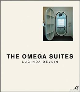 Susanne Breidenbach - Lucinda Devlin: The Omega Suites