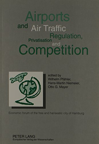 Descargar Libro Airports And Air Traffic: Regulation, Privatisation, And Competition : Economic Forum Of The Free And Hanseatic City Of Hamburg Hamburg (germany)