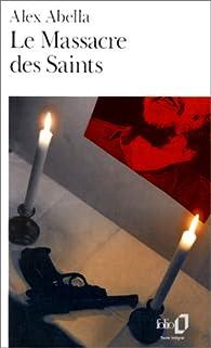 Le massacre des saints par Alex Abella