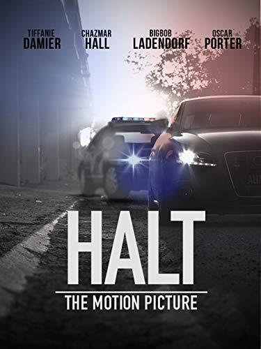 Halt: The Motion Picture ()