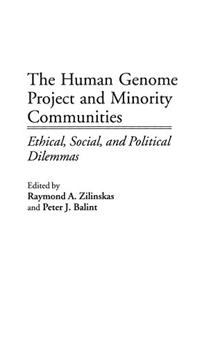 The Human Genome Project and Minority Communities: Ethical, Social, and Political Dilemmas