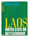 img - for Laos: Buffer State of Battleground book / textbook / text book