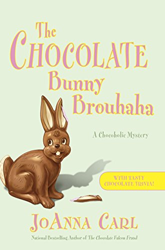 The Chocolate Bunny Brouhaha (Chocoholic Mystery Book 16)