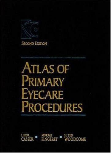 By Linda Casser - Atlas of Primary Eyecare Procedures (2nd Edition) (1997-06-27) [Hardcover]