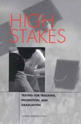 High Stakes: Testing for Tracking, Promotion, and Graduation (Cultural Heritage and Contemporary) by Committee on Appropriate Test Use (1999-01-16)