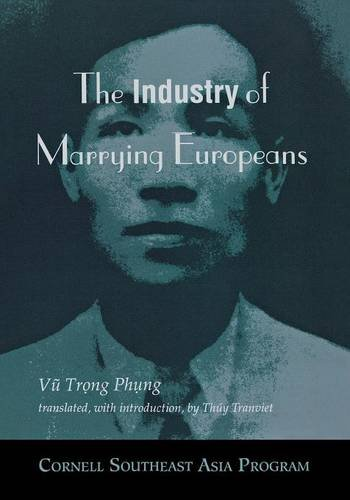 Read Online The Industry of Marrying Europeans (Southeast Asia Program) pdf epub