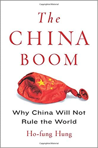 The China Boom: Why China Will Not Rule the World (Contemporary Asia