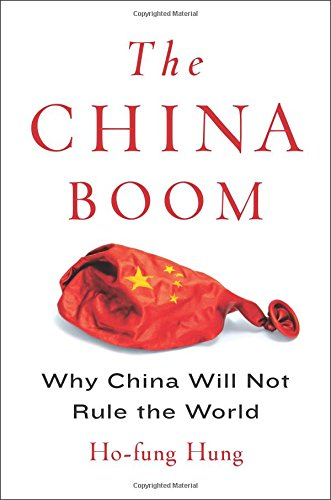 Read Online The China Boom: Why China Will Not Rule the World (Contemporary Asia in the World) ebook