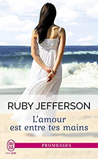 L'amour est entre tes mains par Ruby Jefferson
