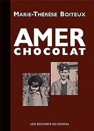 Amer chocolat par Marie-Thérèse Boiteux