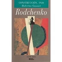 Rodchenko: Construccion 1920. O el arte de organizar la vida (Spanish Edition)