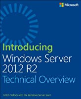 Introducing Windows Server 2012 R2 for IT Professionals Front Cover