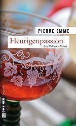 Heurigenpassion: Palinskis dritter Fall (Kriminalromane im GMEINER-Verlag)