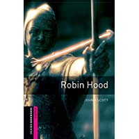Oxford Bookworms Library: Oxford Bookworms Starter. Robin Hood: 250 Headwords (cover may vary): Starter: 250-Word…