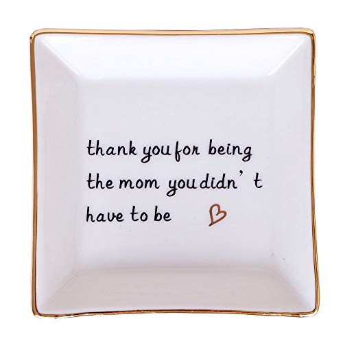 (Mother's Day Gift Trinket Dish Ring Holder For Mother Birthday Gifts - Thank you being the mom you didn't have to be)
