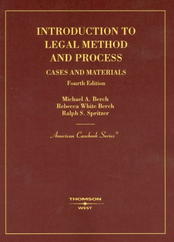Introduction to Legal Method And Process: Cases and Materials (American Casebooks)