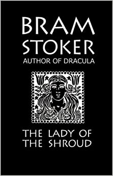 Book Bram Stoker's The Lady of the Shroud