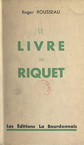 Le Livre De Riquet French Edition Kindle Edition By